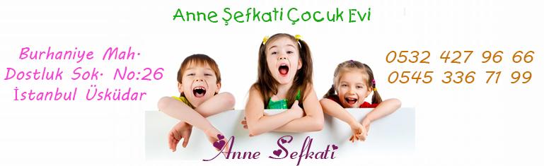 Anne Şefkati Çocuk Evi istanbul üsküdar